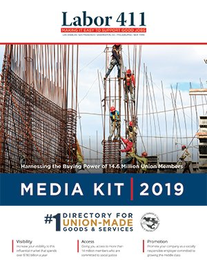2019 Labor 411 National Media Kit