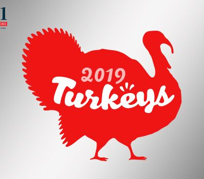 The 2019 Labor 411 Turkeys are too Foul to Eat