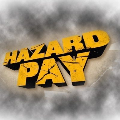 Hazard Pay in the Union Crosshairs